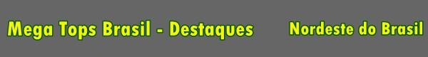Destaques - Regi�o Nordeste
