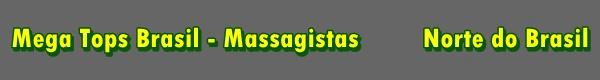 Massagistas - Região Norte